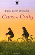 Cover of Cara e Caity