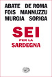 Cover of Sei per la Sardegna