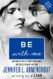 Cover of Be with Me