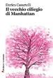 Cover of Il vecchio ciliegio di Manhattan