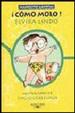 Cover of ¡Cómo molo!