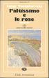 Cover of L'altissimo e le rose
