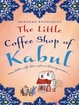 Cover of The Little Coffee Shop of Kabul