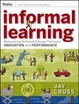 Cover of Informal Learning