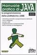 Cover of Manuale pratico di Java: la programmazione della piattaforma J2EE
