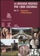 Cover of La biologia vegetale per i beni culturali