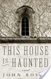 Cover of This House is Haunted