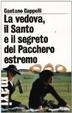Cover of La vedova, il Santo e il segreto del Pacchero estremo
