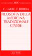 Cover of Filosofia della medicina tradizionale cinese