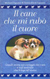 Cover of Il cane che mi rubò il cuore