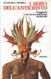 Cover of I servi dell'anticristo