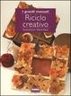 Cover of Riciclo creativo