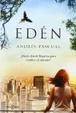 Cover of Edén : ¿hasta dónde llegarías para cambiar el mundo?