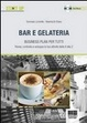 Cover of Bar e gelateria. Con CD-ROM