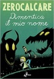 Cover of Dimentica il mio nome