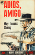 Cover of Adios Amigo