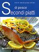 Cover of Secondi piatti di pesce