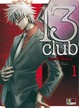 Cover of 13 Club vol. 1
