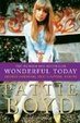 Cover of Wonderful Today: The Autobiography Of Pattie Boyd