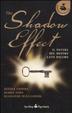 Cover of The shadow effect. Il potere del nostro lato oscuro