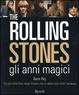 Cover of The Rolling Stones: Gli anni magici