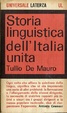 Cover of Storia linguistica dell'Italia unita