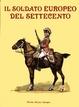 Cover of Il Soldato europeo del Settecento