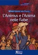 Cover of L'Animus e l'Anima nelle fiabe