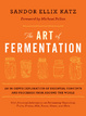 Cover of The Art of Fermentation