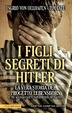 Cover of I figli segreti di Hitler