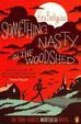 Cover of Something Nasty in the Woodshed