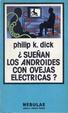 Cover of Blade Runner ¿sueñan los androides con ovejas eléctricas?