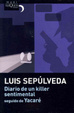 Cover of Diario de Un Killer Sentimental Seguido de Yacare