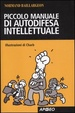 Cover of Piccolo manuale di autodifesa intellettuale