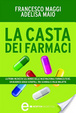 Cover of La casta dei farmaci