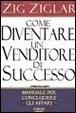 Cover of Come diventare un venditore di successo