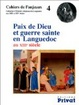 Cover of Paix de Dieu et guerre sainte en Languedoc au XIIIe siècle