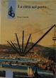 Cover of La citta nel porto
