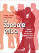 Cover of La zoccola etica