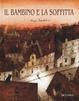 Cover of Il bambino e la soffitta