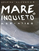 Cover of Mare inquieto