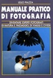 Cover of Manuale pratico di fotografia