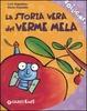 Cover of La storia vera del verme mela