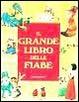 Cover of Il grande libro delle fiabe