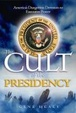 Cover of The Cult of the Presidency