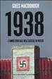 Cover of 1938. L'anno cruciale dell'ascesa di Hitler