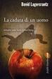 Cover of La caduta di un uomo