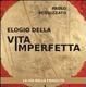 Cover of Elogio della vita imperfetta