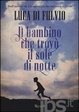 Cover of Il bambino che trovò il sole di notte
