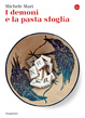 Cover of I demoni e la pasta sfoglia